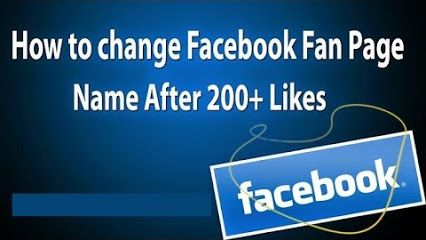 Change Facebook Page Name After 200+ Likes