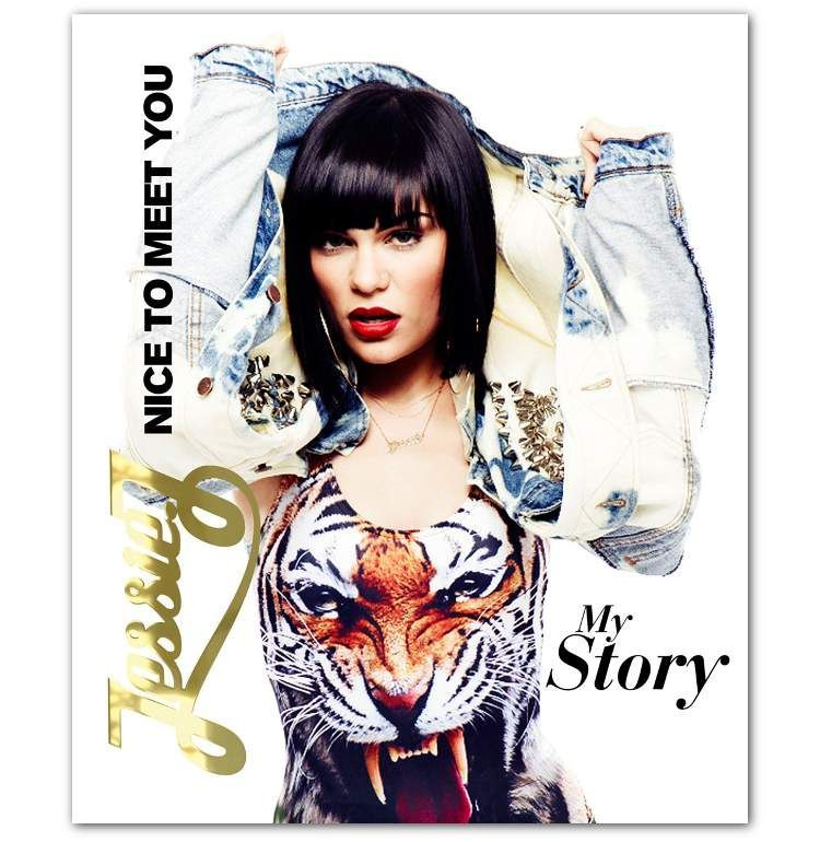 Jessie J - Nice To Meet You - My Story