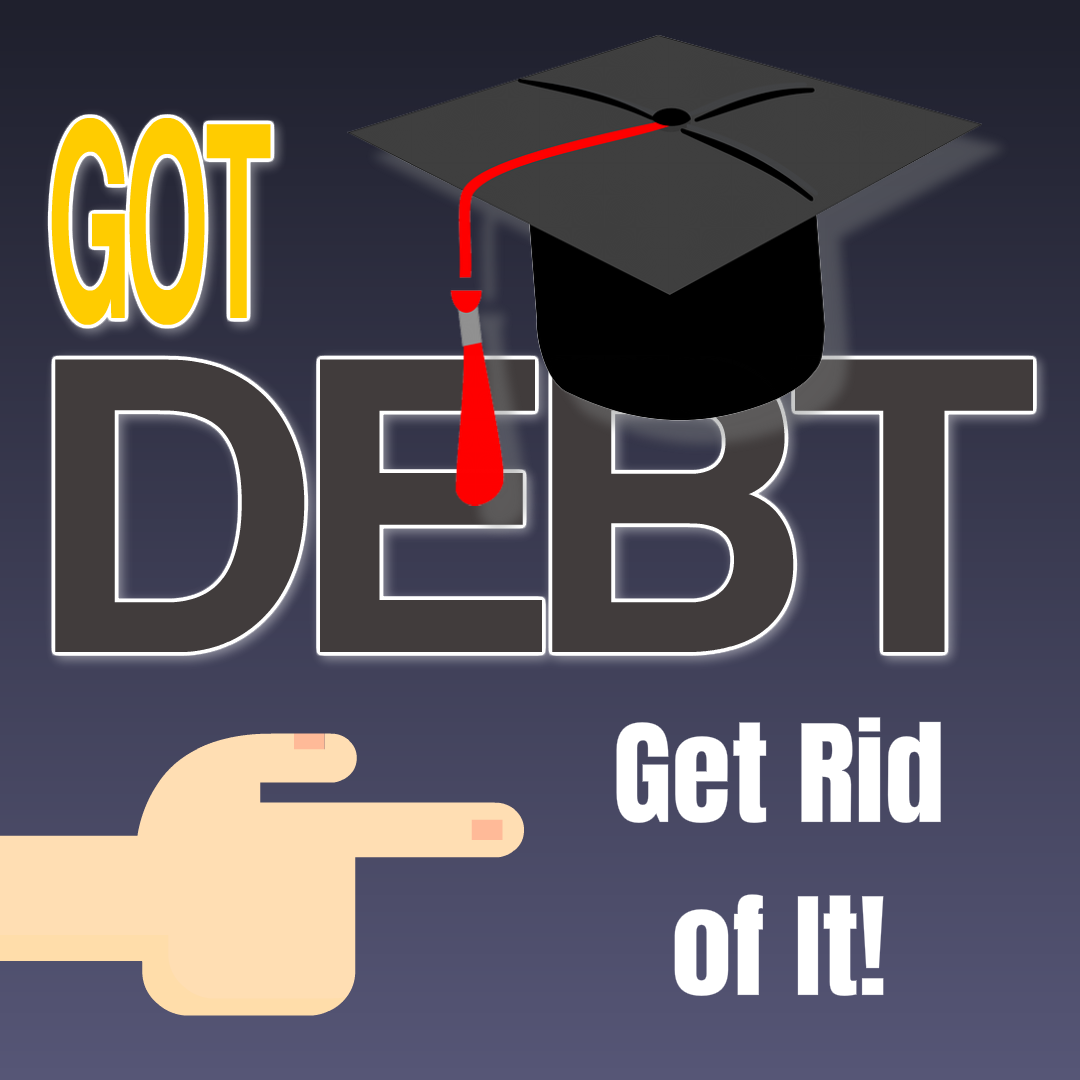 Finally A Gps To Eliminate Your Debt In Half Time Or Less A Revolutionary Way To Get Rid Of Your Debts Nothing Li Debt How To Become Rich Student Loan Debt