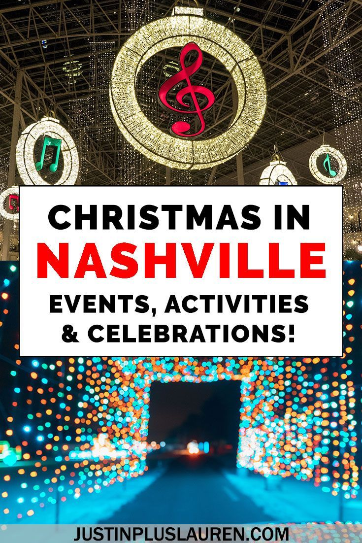 Christmas Events in Nashville The Ultimate Guide to Festive Fun
