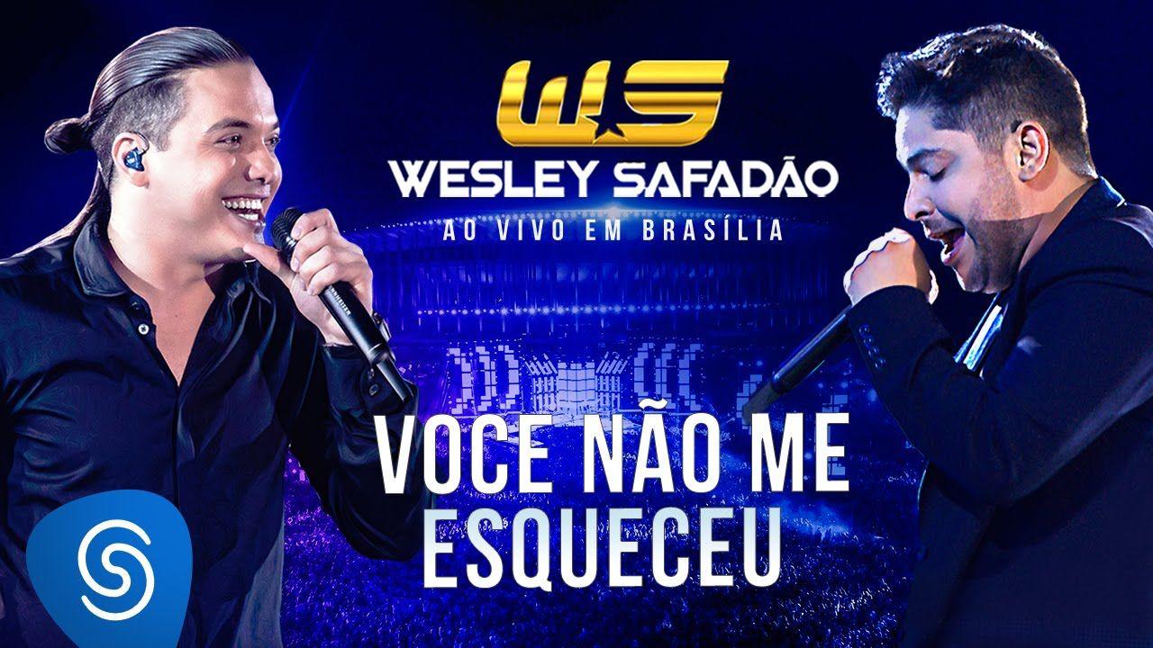 Wesley Safadao Part Jorge Voce Nao Me Esqueceu Dvd Ao Vivo Em