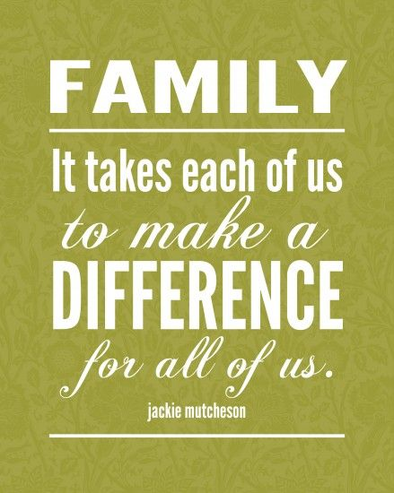 8x10 Making A Difference Quotes Family Quotes Love My Family