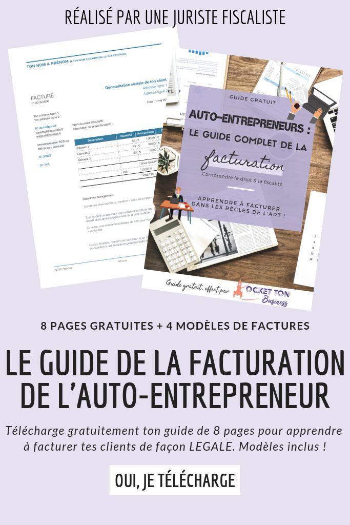 Le guide facturation de l'auto-entrepreneur : apprendre à ...