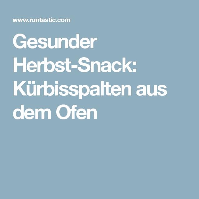 Gesunder Herbst-Snack: Kürbisspalten aus dem Ofen