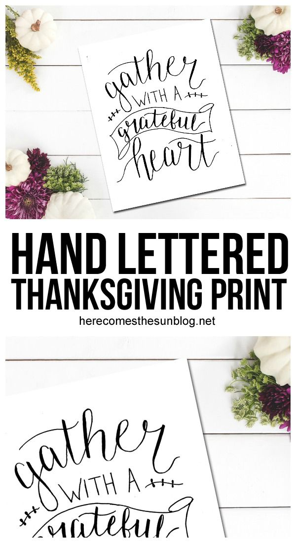 Get The Beautiful Hand Lettered Thanksgiving Print For Free Click Here To More Details And Download