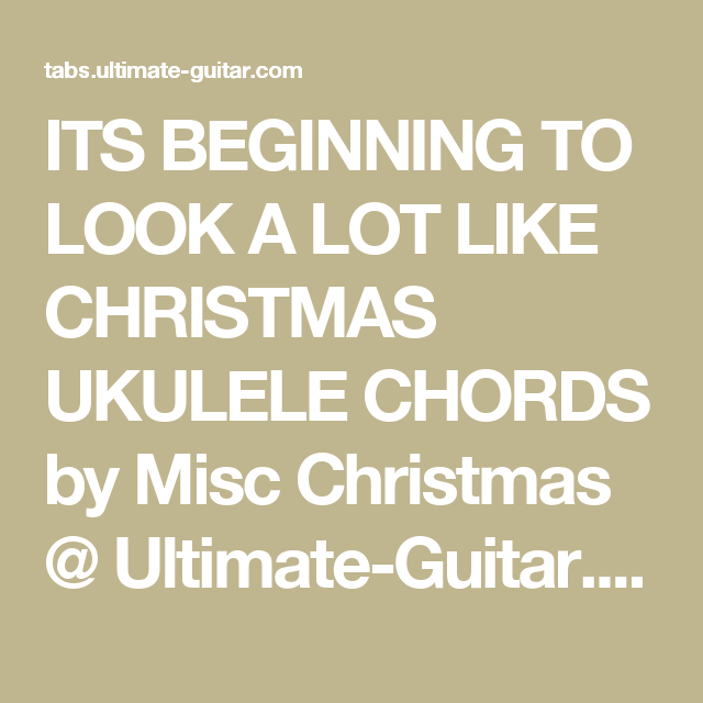 Its Beginning To Look A Lot Like Christmas Ukulele Chords By Misc