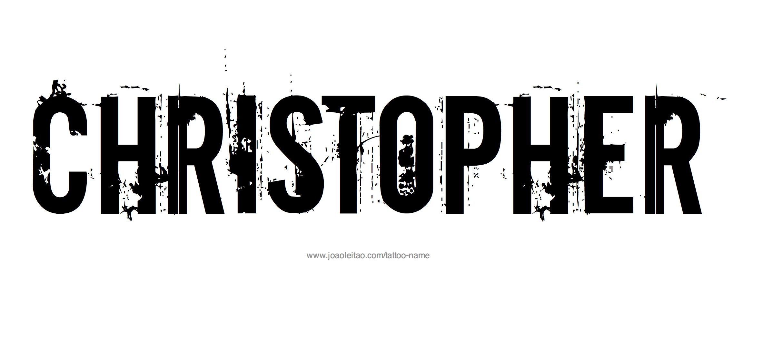 Christopher Name Tattoo Designs Name Tattoo Designs Name Tattoo Name Tattoos