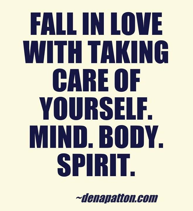 fall in love with taking care of yourself <3 #healthy