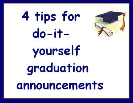 4 tips for do it yourself graduation announcements frugal 4 tips for do it yourself graduation announcements frugal families solutioingenieria Gallery