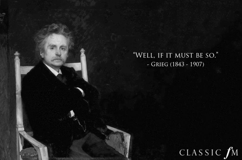 Grieg S Last Words Sound Of Music Quotes Music Quotes Funny Music Jokes