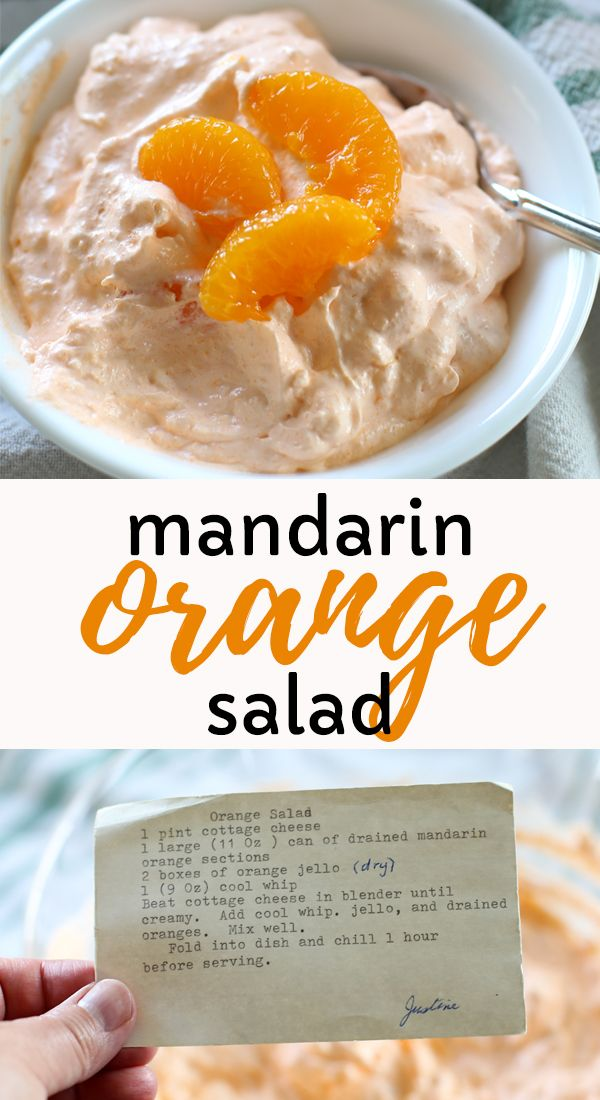 Mandarin Orange Salad Made With Cool Whip Cottage Cheese And Jello The Perfect Summer Rec Cottage Cheese Dessert Recipes Fruit Recipes Cottage Cheese Recipes