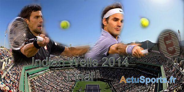 Indian Wells 2014: Finale Djokovic - Federer - http://www.actusports.fr/93602/indian-wells-2014-finale-djokovic-federer/