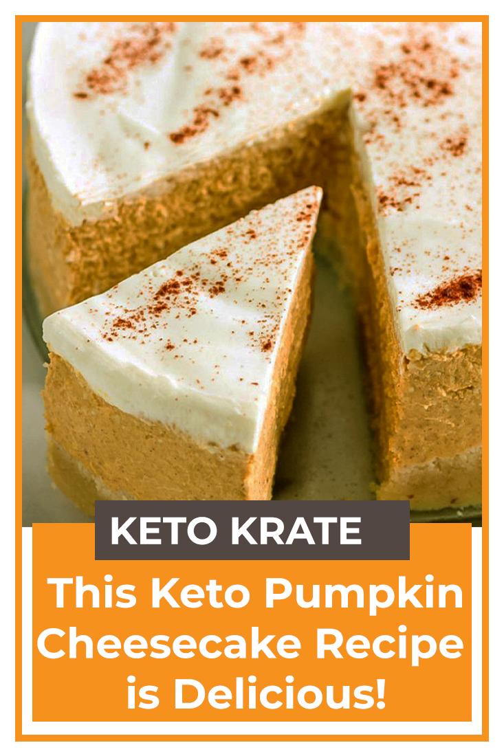 This Keto Pumpkin Cheesecake Recipe Is Delicious In 2020 Sour Cream Cheesecake Pumpkin Cheesecake Cheesecake Recipes