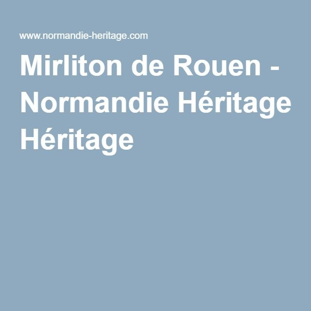 Mirliton de Rouen - Normandie Héritage
