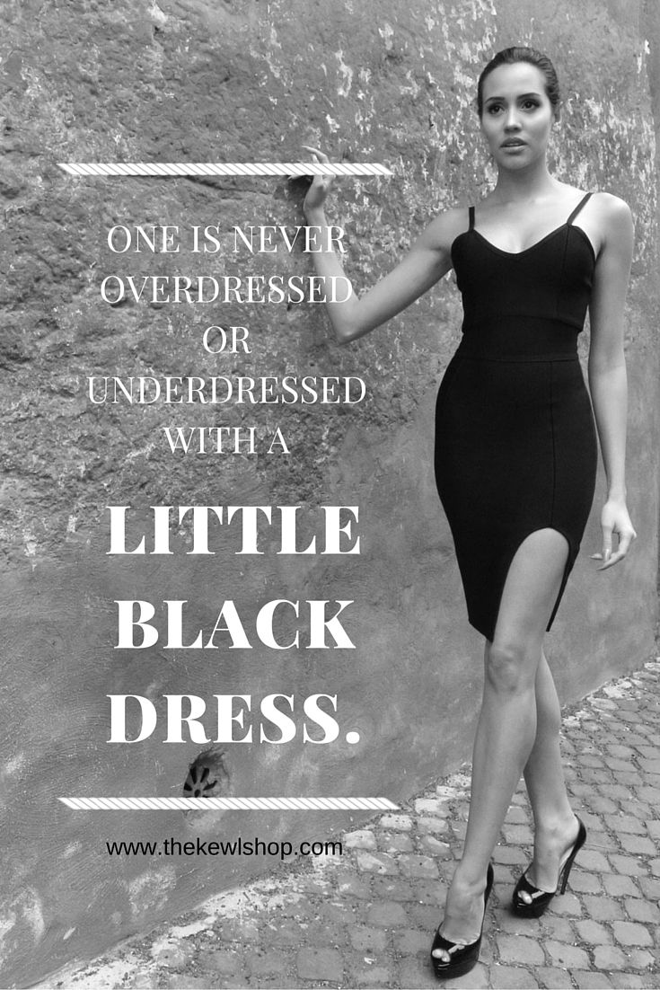 One Is Never Overdressed Or Underdressed With A Little Black Dress Thekewlshop Black Bandage Bodycon Dress Top Fashion Quotes Bandage Dress Bodycon [ 1102 x 735 Pixel ]