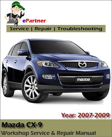 Download Mazda CX9 Service Repair Manual 2007-2009 | Mazda