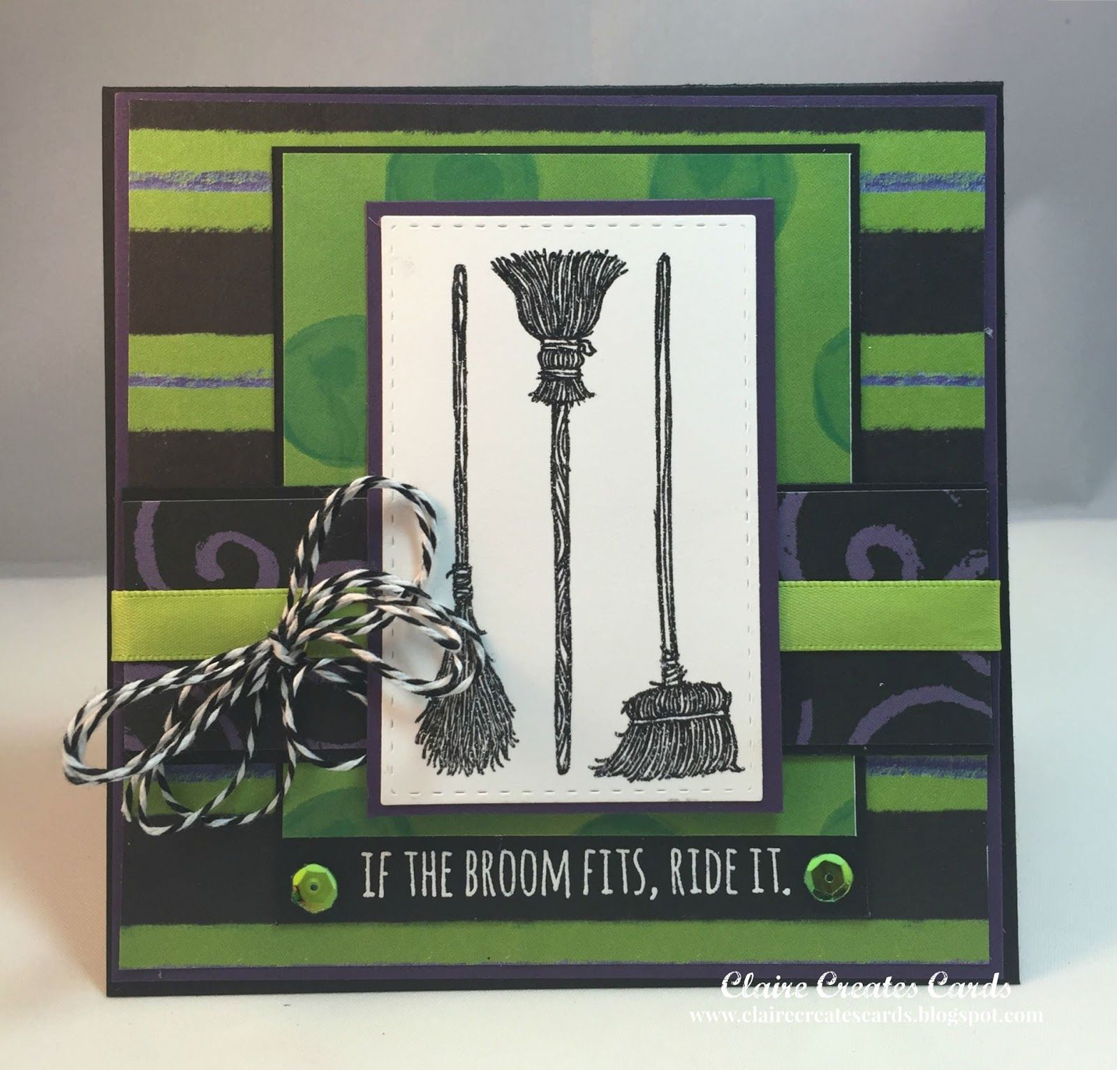Claire Creates Cards: If The Broom Fits, Ride It! --PP 260