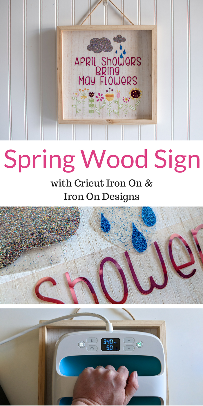 Make this fun Spring Sign in minutes with Cricut Iron on and