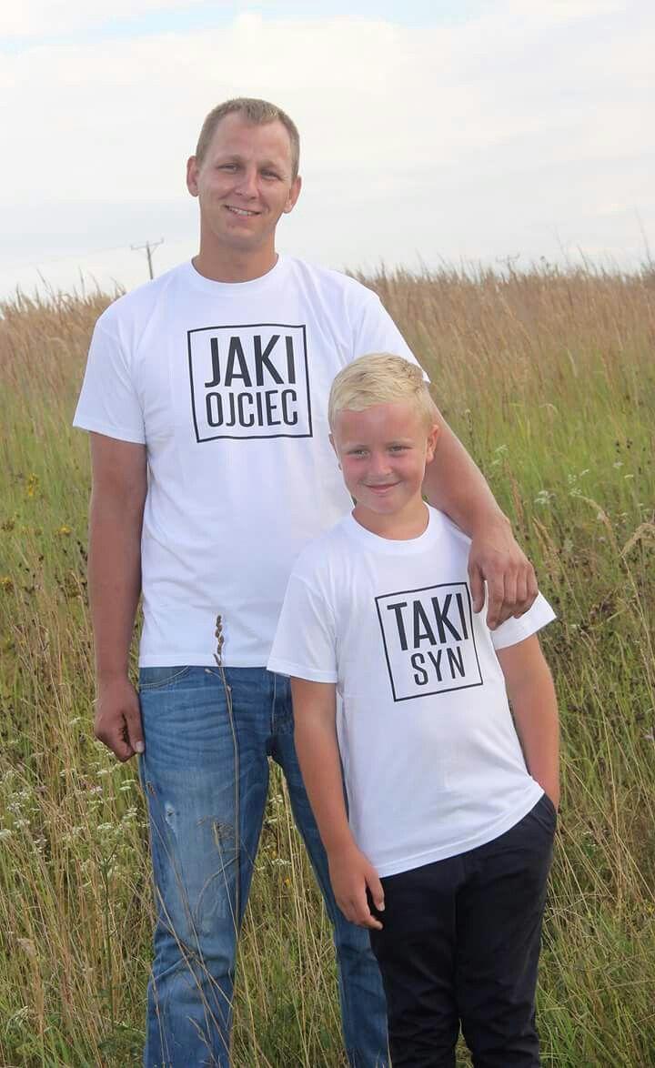 Koszulki Tata Syn Jaki Ojciec Taki Syn Takie Same Koszulki