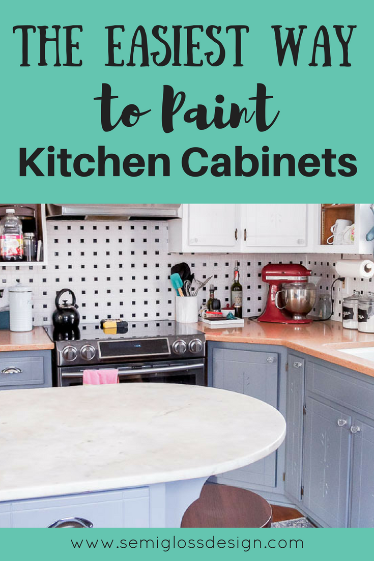 The Easiest Way To Paint Kitchen Cabinets Semigloss Design Budget Kitchen Remodel Kitchen Cabinets Kitchen On A Budget