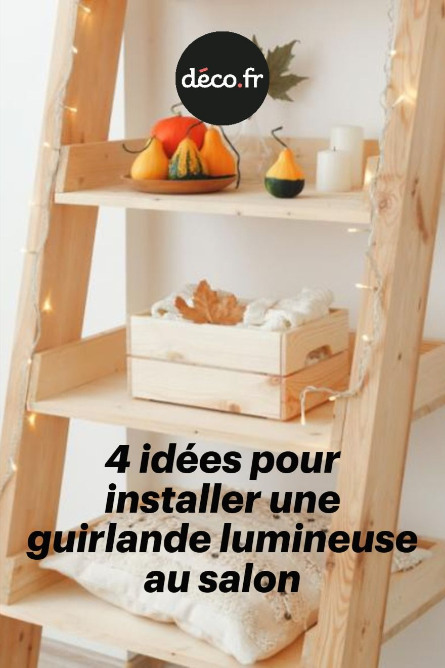 20 idées pour installer une guirlande lumineuse au salon en 20