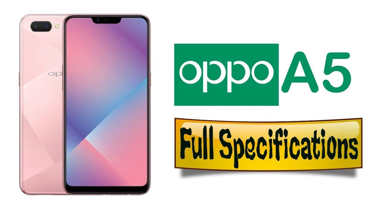 Oppo A5 Full Specifications Price Display Camera Body