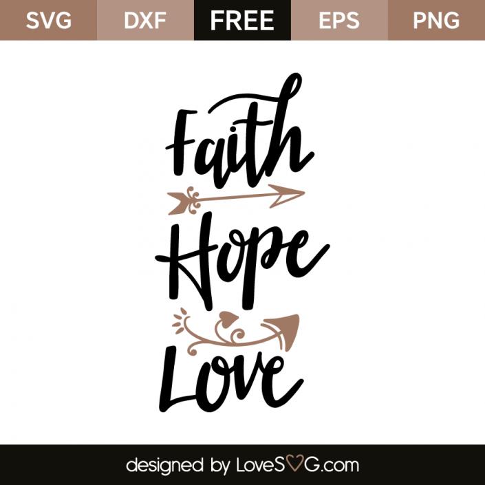 Faith Hope Love Lovesvg Com Cricut Cricut Free Svg Files For Cricut