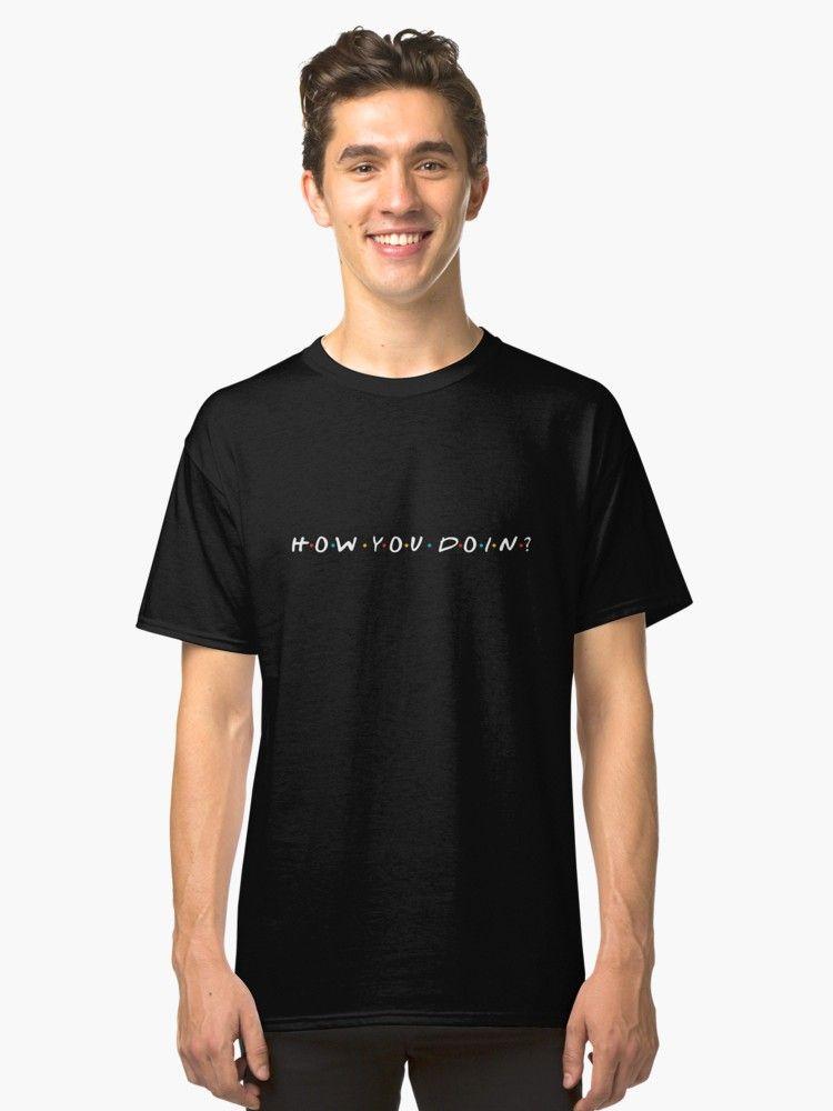 ec2bd6e2 how you doin, friends , show Classic T-Shirt Unisex T-Shirt we were on a break  friends slogan #bestquotes #quoteoftheday #friends #tvshow #wewereonabreak  ...