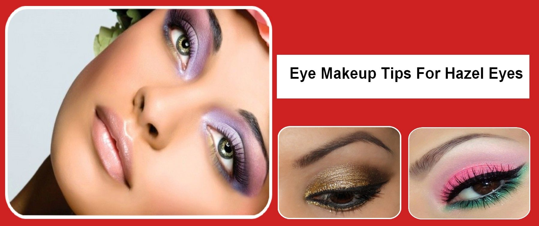 7 Eye Makeup Tips For Hazel Eyes Hazeeyesmakeup Besteyeshadow