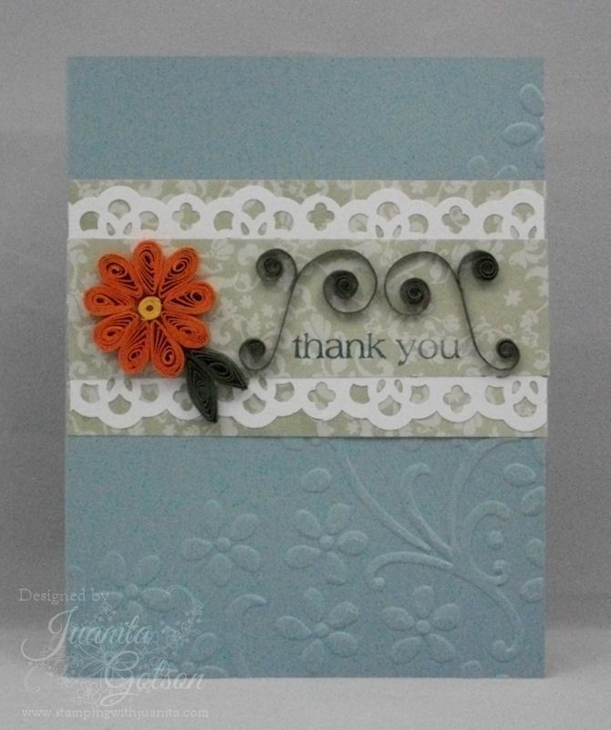 quilled thank you card  stampingwithjuanita