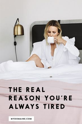 """The real reason you're always tired."", mydomaine.com. Routines, ideas, activities and worksheets to support your self-care. Tools that work well with motivation and inspirational quotes. For more great inspiration follow us at 1StrongWoman."