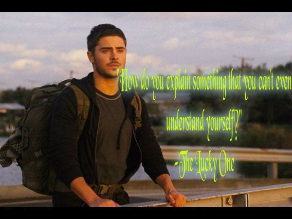 The Lucky One - Quote :)