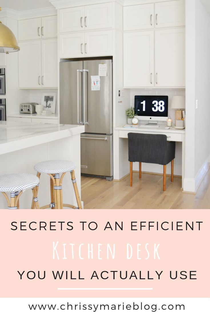 how to bring your organized kitchen desk into 2020 kitchen desk areas kitchen desks kitchen on organizing kitchen cabinets zones id=38776