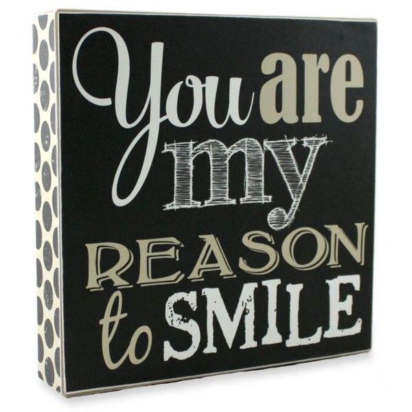 Fetco Home Decor Black You Are My Reason To Smile Plaque ($13 ...
