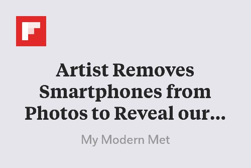 Artist Removes Smartphones from Photos to Reveal our Obsession with Technology http://flip.it/I5GCy