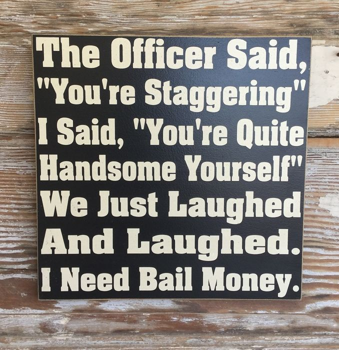 The Officer Said,