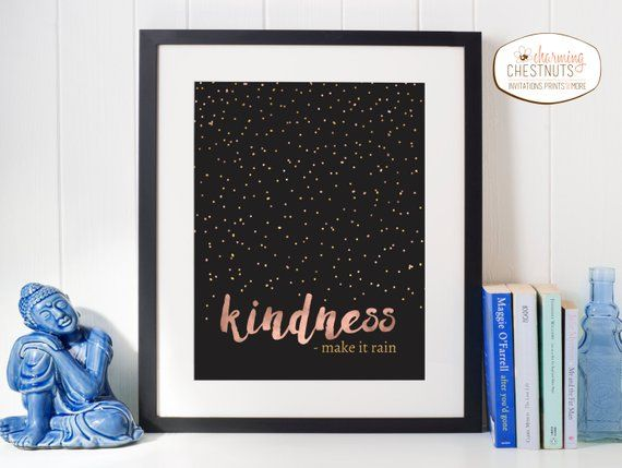 Kindness Make It Rain Kindness Quote Rose Gold Print Instant