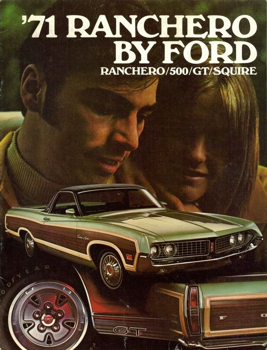 1971 Ford Ranchero Squire advertisement Cars, cars, cars