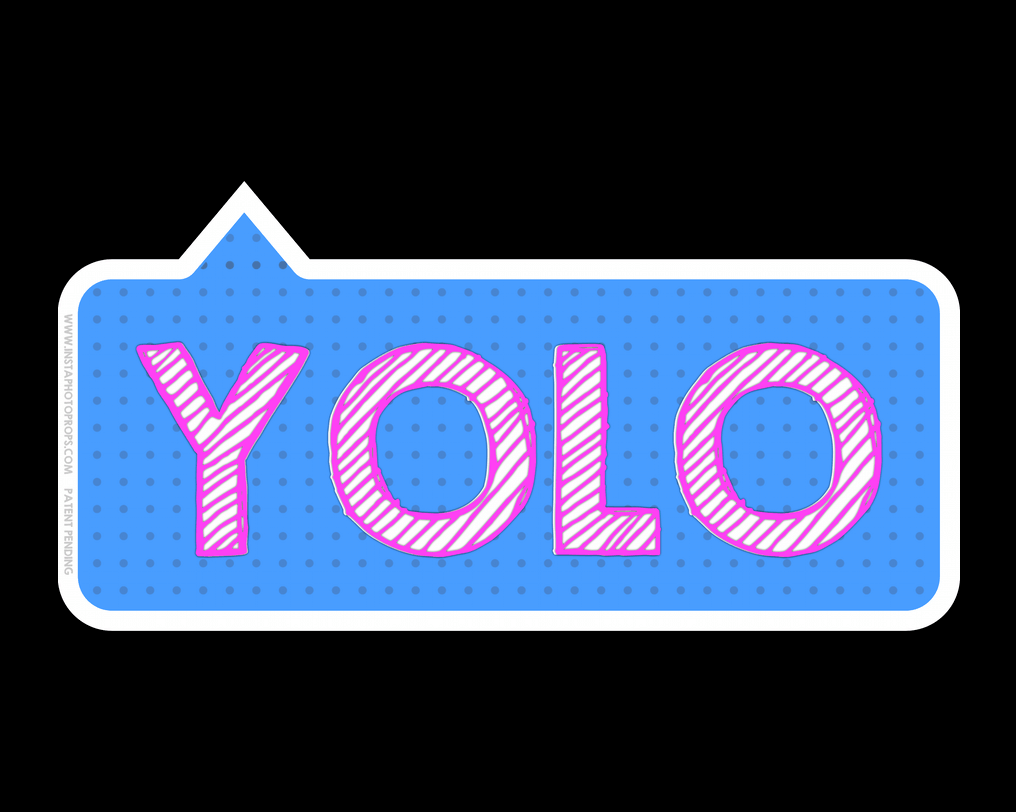 Insta Photo Booth Prop Signs Yolo Png 1 016 812 Pixels Photo Booth Photo Booth Props Photo