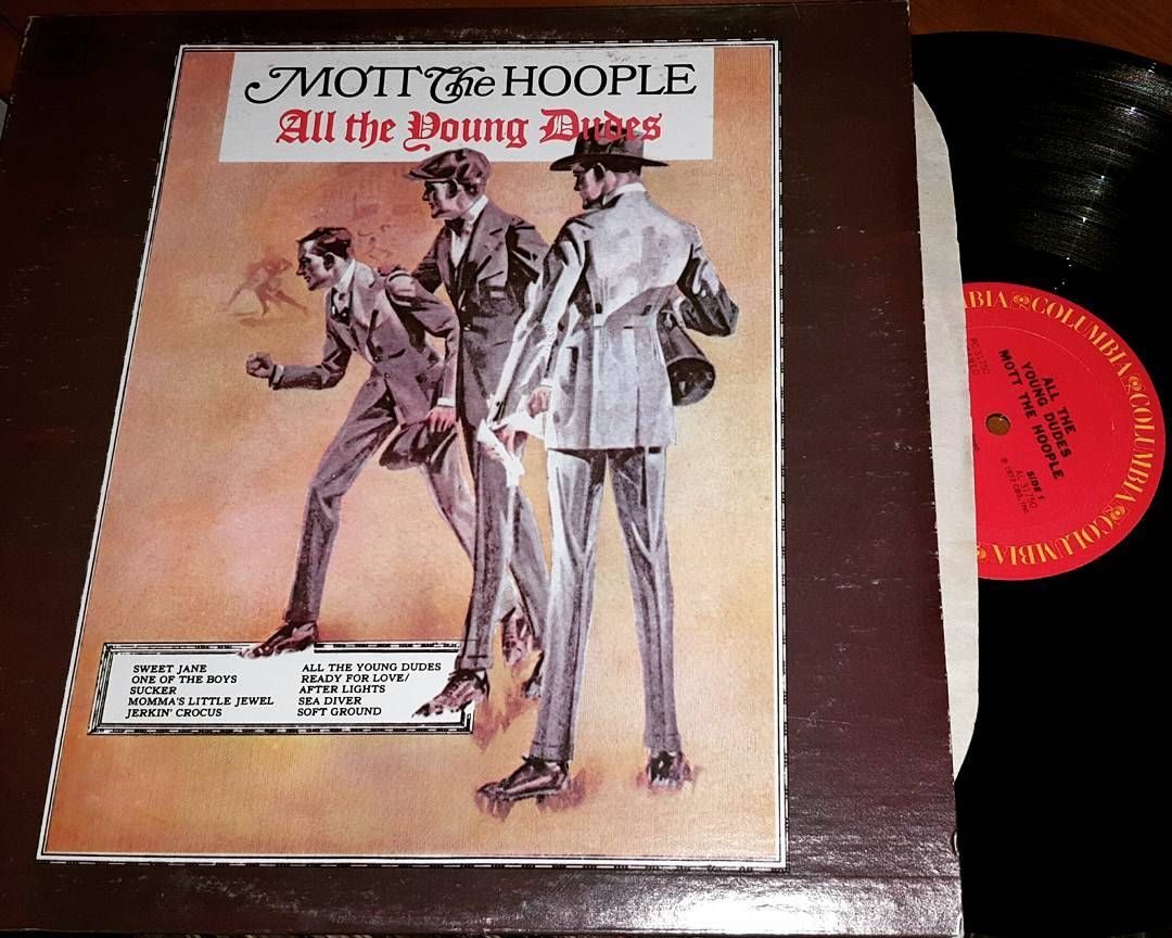 Mott The Hoople All The Young Dudes Columbia Records Released September 8th 1972 Peaked At 89 On Us Pop Charts Mottthehoople Da All The Young Dudes Mott The Hoople Album Covers