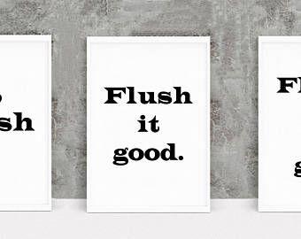 Flush It Real Good, Funny Bathroom Art, Bathroom Print Set, Flush It Print