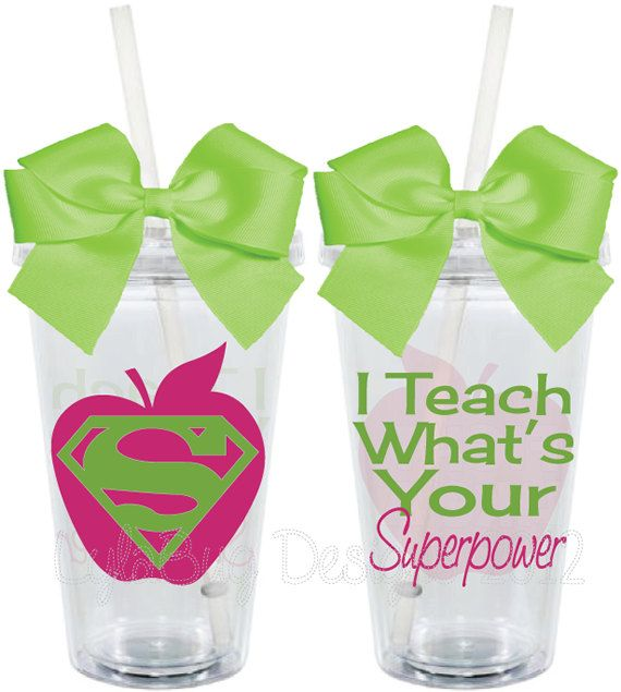 I Teach...What's Your Superpower Teacher Appreciation 16oz Personalized Acrylic Tumbler----sooooo cute!