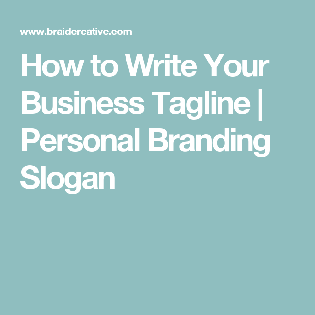 How To Write Your Business Tagline  Personal Branding Slogan