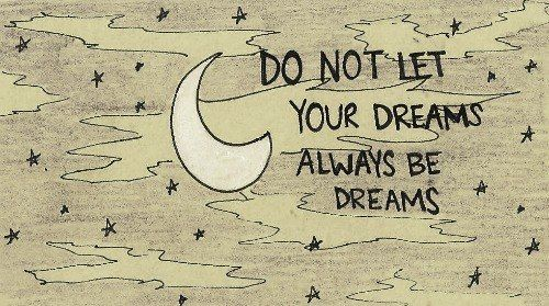 do not let your dreams always be drams - cute illustration
