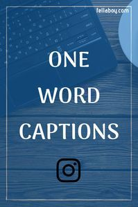 One Word Captions for Instagram | One word instagram ...