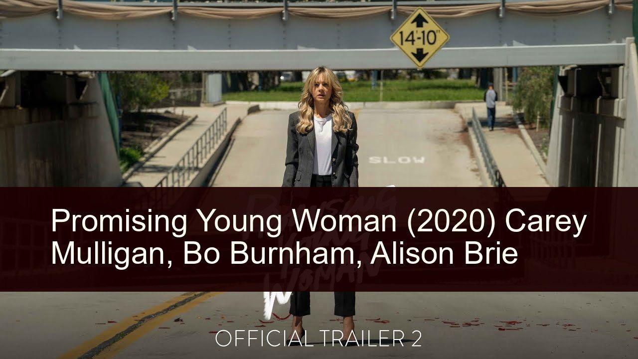 Promising Young Woman 2020 In 2020 Carey Mulligan Jennifer Coolidge Bo Burnham