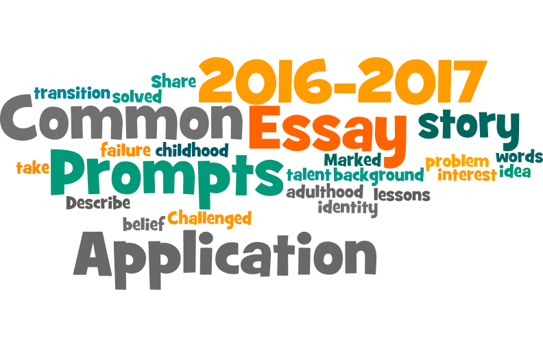 20162017 Common Application Essay Prompts Essay prompts