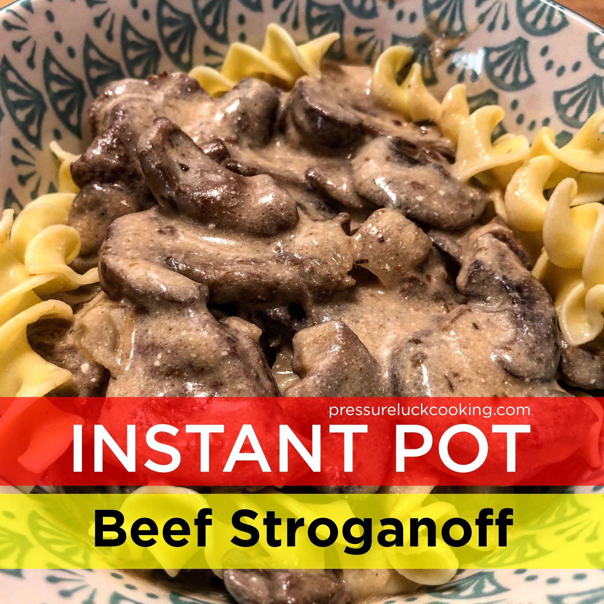 Instant Pot Beef Stroganoff I Heart Eating Recipe Beef Stroganoff Instant Pot Recipe Instant Pot Dinner Recipes Beef Stroganoff