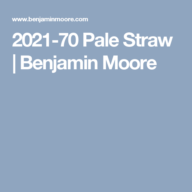 2021 70 pale straw benjamin moore pinch of spice on most popular interior paint colors for 2021 id=30552