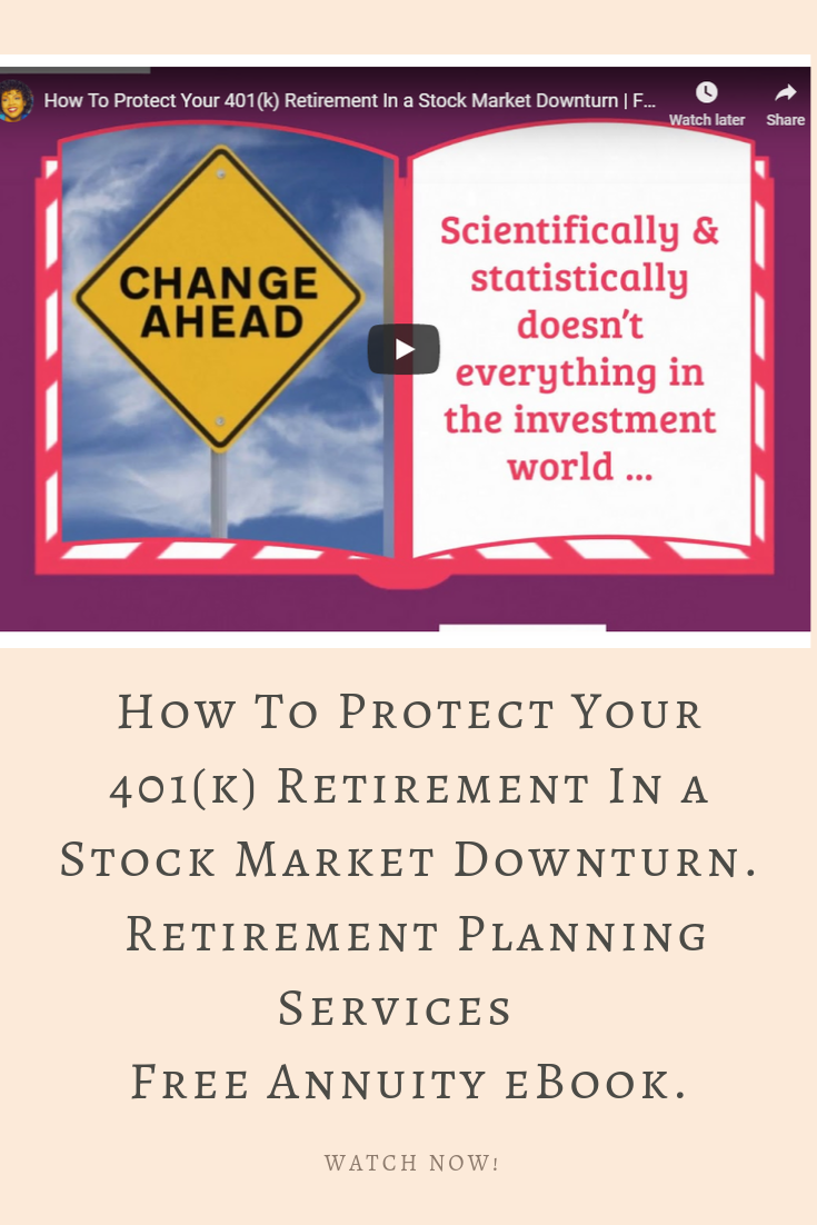 How To Protect Your 401 K Retirement In A Stock Market Downturn Retirement Planning Services Stock Market Retirement Planning How To Protect Yourself